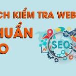 Cách kiểm tra website chuẩn SEO miễn phí