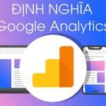 Google Analytics là gì? Định nghĩaGoogle Analytics