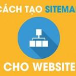 Sitemap là gì? Cách tạo Sitemap cho website